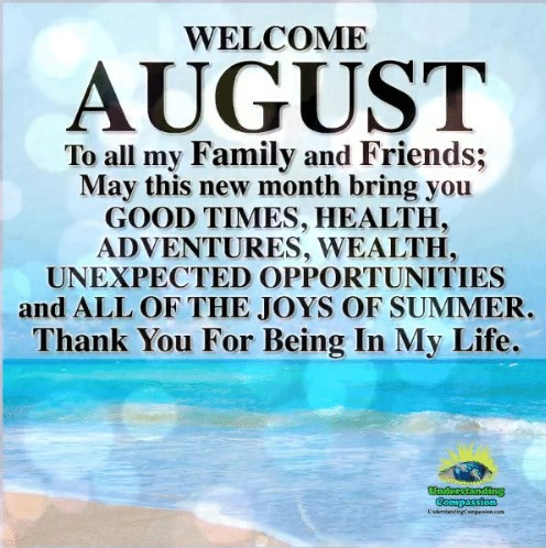 welcome-august-to-all-my-family-and-friends-may-this-35102383